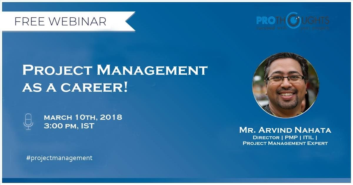 Free Webinar on Project Management as a Career! Presenter