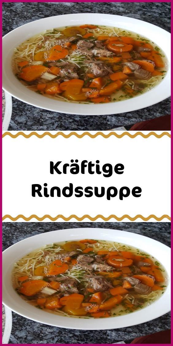 Kraftige Rindssuppe Suppe Rindfleisch Suppen Rindfleisch Kochen