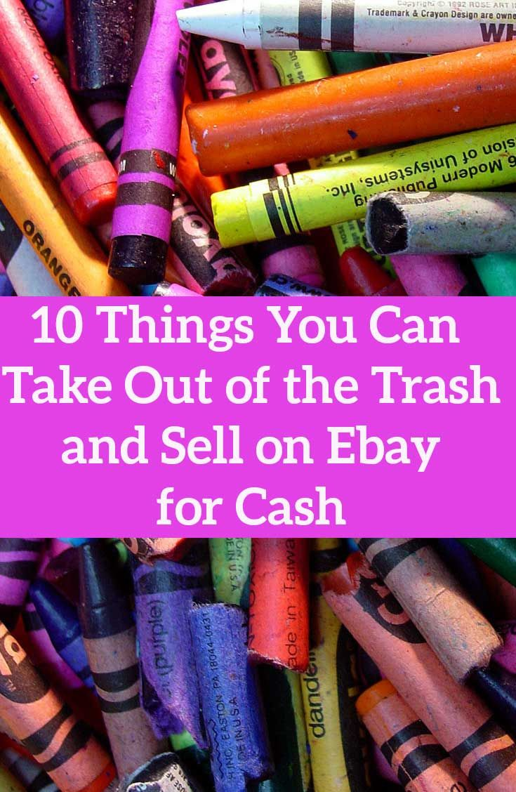 10 Things You Can Take Out Of The Trash And Sell On Ebay Ebay Selling Tips Selling On Ebay Things To Sell