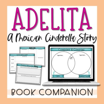 Adelita Story Unitthrough A Cultural Lens Students Will Analyze Tomie Depaola S Mexican Cinderella Story Ade Text To Self Summary Writing Reading Literature
