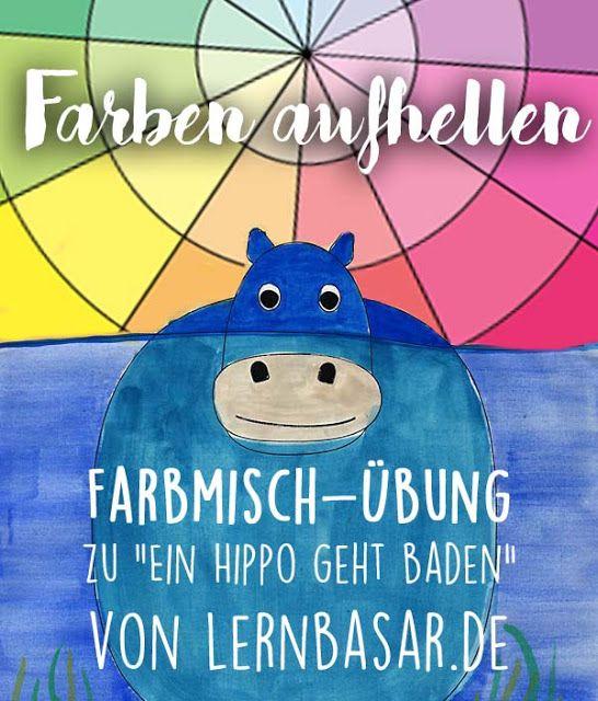"""Farben mischen und aufhellen ... Kunstunterricht 5. Klasse """"Ein Hippo geht baden"""""""
