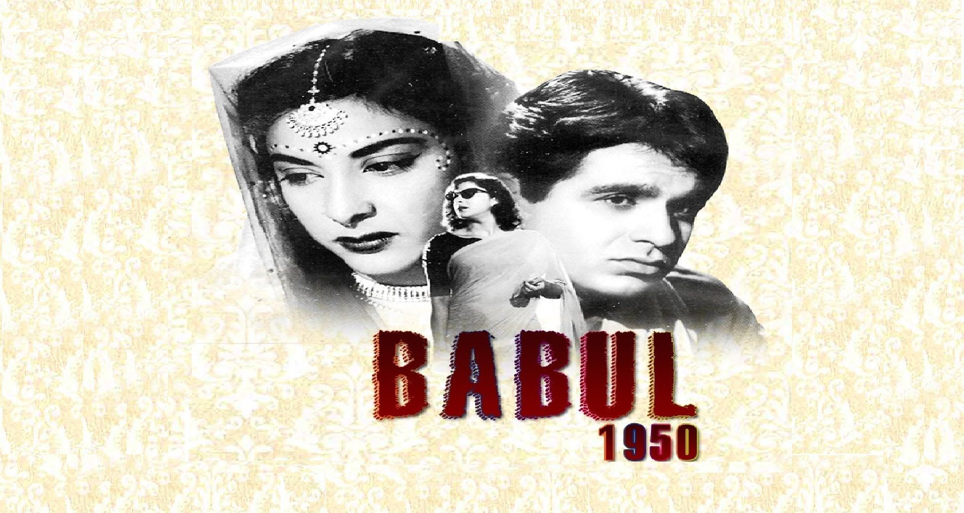 Babul 1950 Songs - Dilip Kumar - Nargis - Bollywood Old Hindi Songs