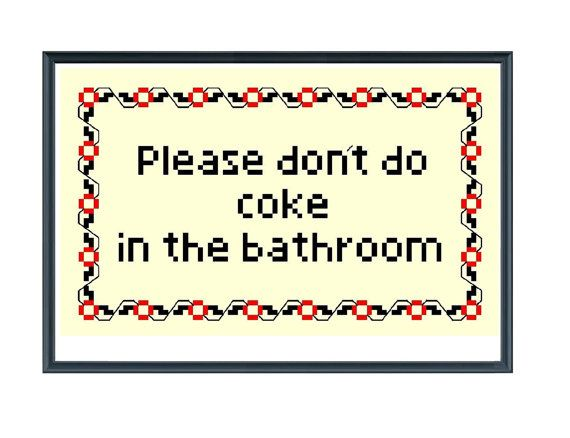 Bathroom Signs Pdf pdf don't do coke in the bathroom funny cross stitch pattern / no