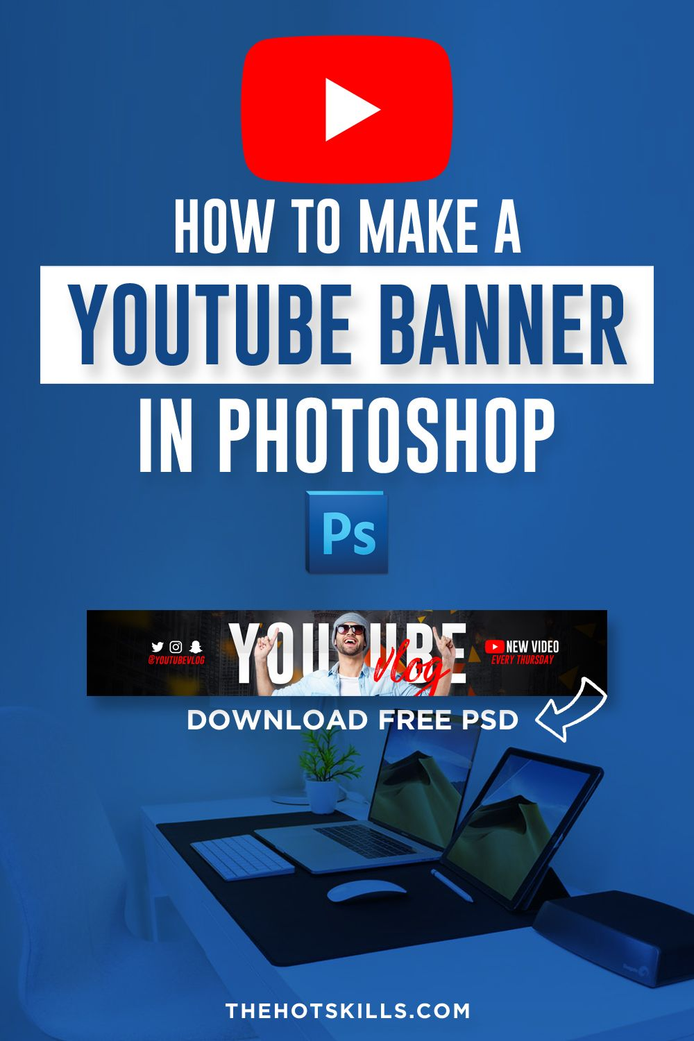 How To Make A Youtube Banner In Photoshop Guide 2021 Youtube Banners Photoshop Youtube