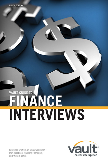 Vault Guide To Interviewing Vault Guide To Finance Interviews 9th Edition Vault Com Interview Finance Brand Manual