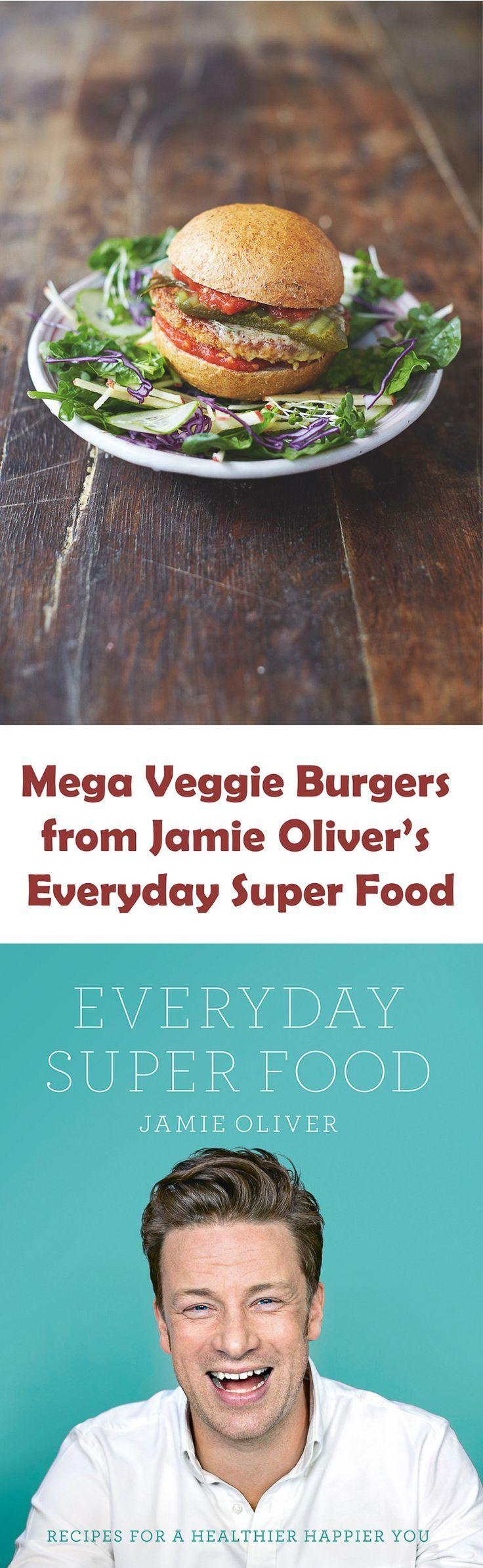 mega veggie burgers from jamie oliver 39 s everyday super food rezept food pinterest essen. Black Bedroom Furniture Sets. Home Design Ideas