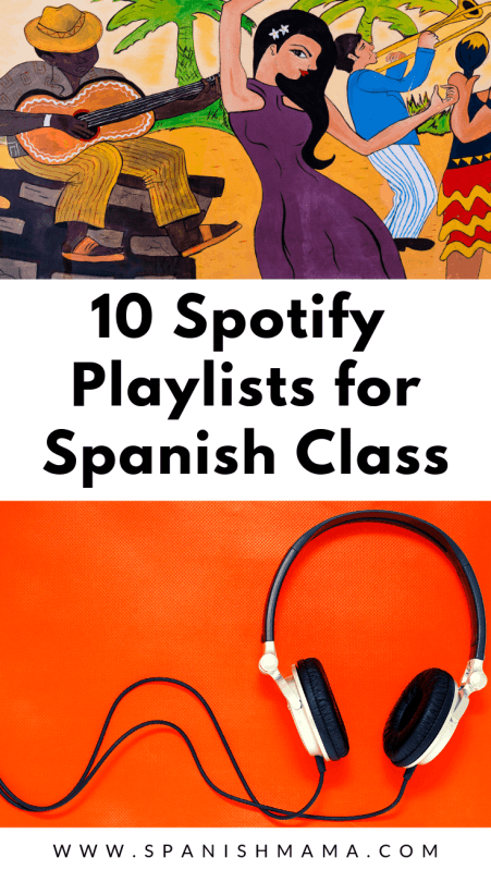 The Best Spanish Playlists on Spotify for Teachers and