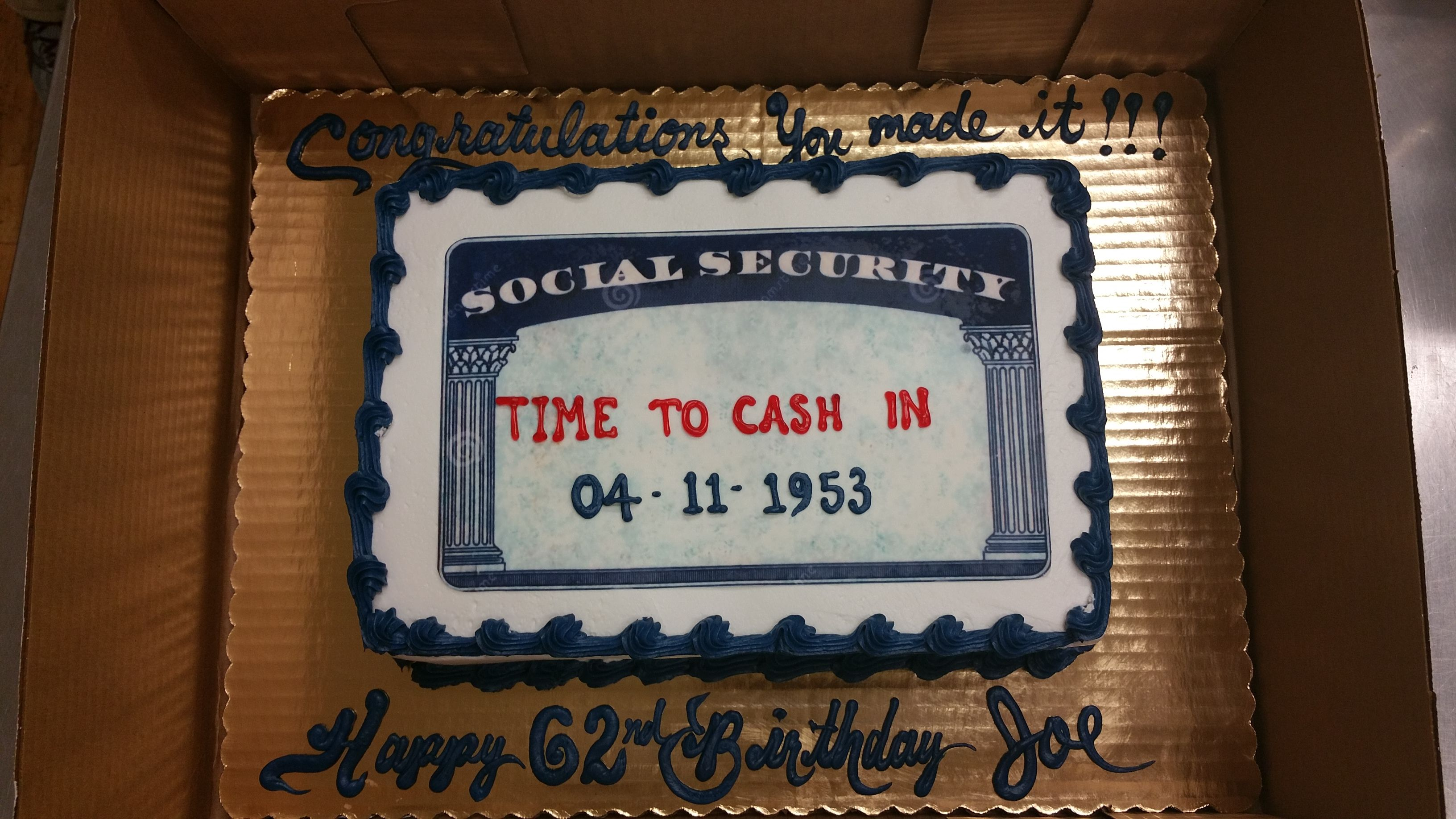 Calumet Bakery Social Security Card Cake Birthday Surprise Party Party Cakes 62nd Birthday