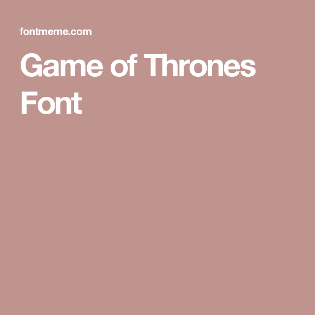 Game of Thrones Font | Silhouette Cameo | Game of thrones, Game of