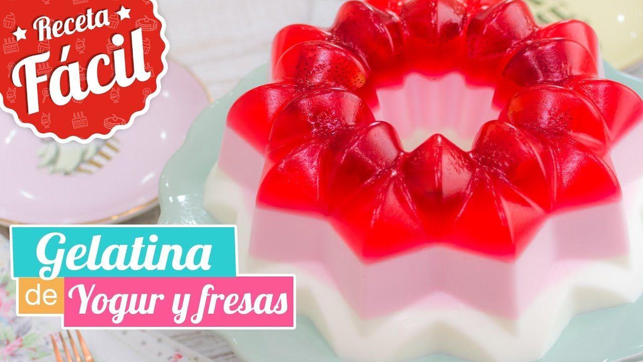 Gelatina De Yogur Y Fresas Receta Fácil Quiero
