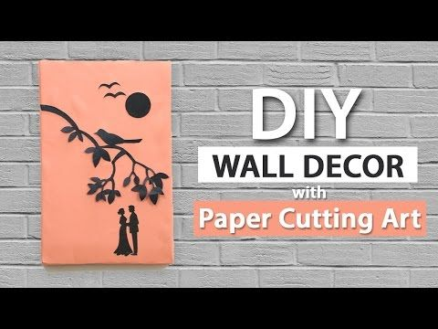 Wall Decor Ideas From Paper Cutting Art: Easy Wall Hanging For DIY Room  Decor Via Waste Material