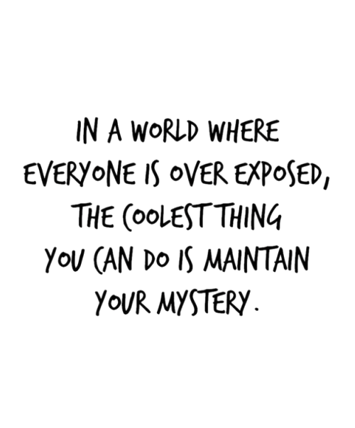 Life Is A Mystery Quotes : mystery, quotes, Maintain, Mystery., #true, #quote, Words,, Inspirational, Quotes, Motivation,