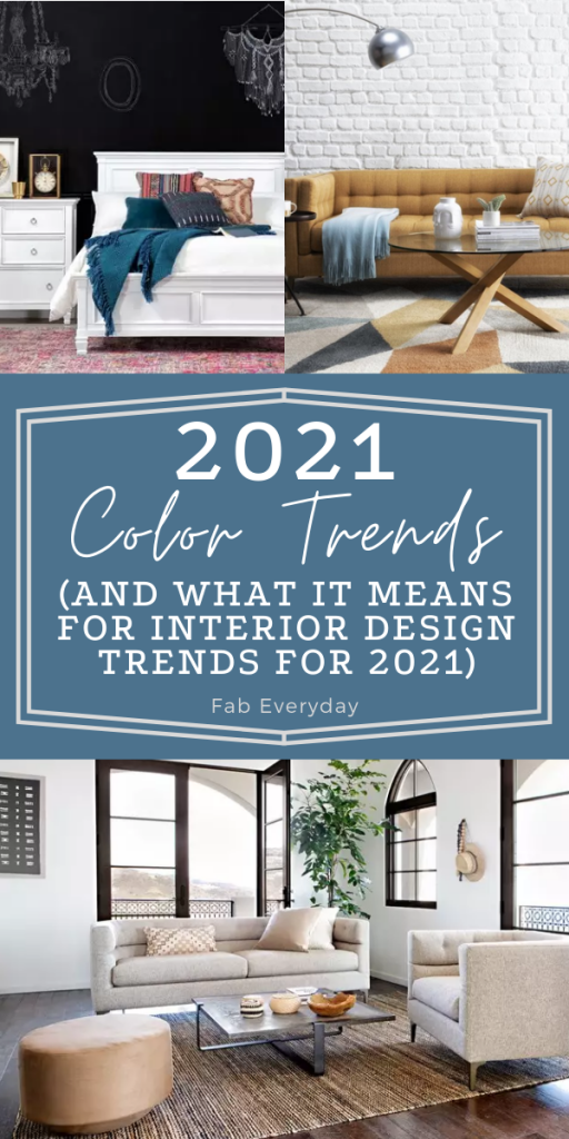 2021 Color Trends And What It Means For Interior Design Trends For 2021 Fab Everyday Interior House Colors Colorful Interior Design Trending Decor Trying to find interior paint colors that will look good in your home? interior design trends for 2021