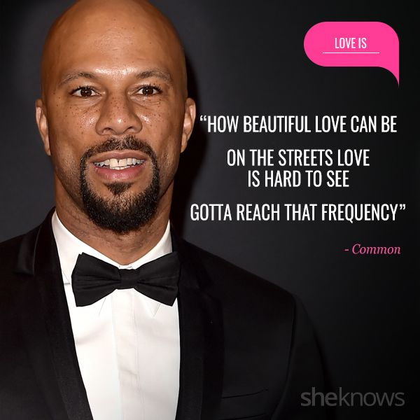 20 Love Quotes Inspired By Rap Songs Common Rapper Quotes Beautiful Love Quotes Common Quotes