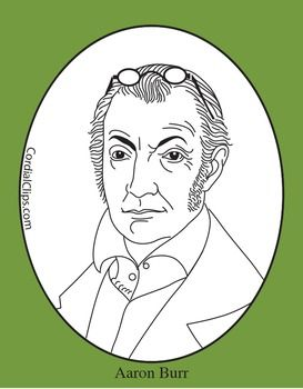 Coloring Pages Zip File. Aaron Burr Clip Art  Coloring Page or Mini PosterThis zip file contains Poster burr