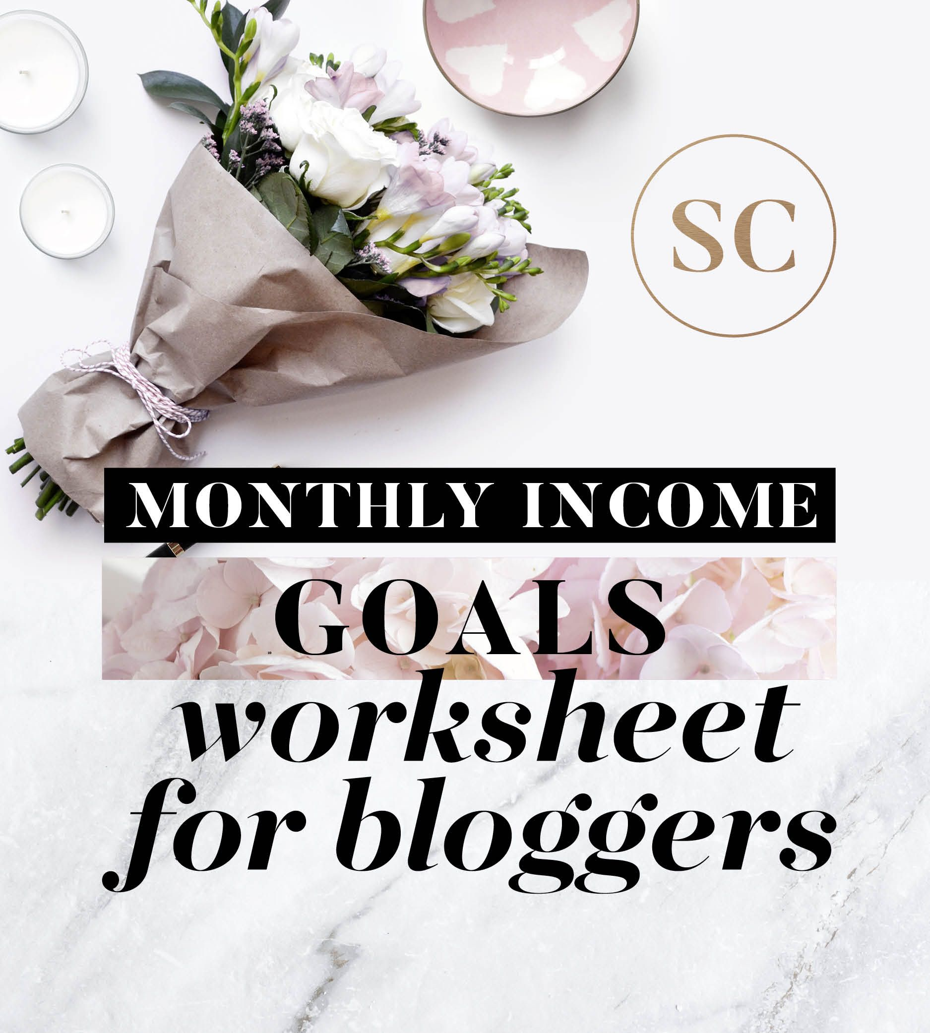 Monthly Income Goals Worksheet For Bloggers