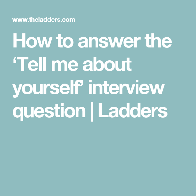 Tell Me About Yourself Examples How To Answer Tell Me About Yourself