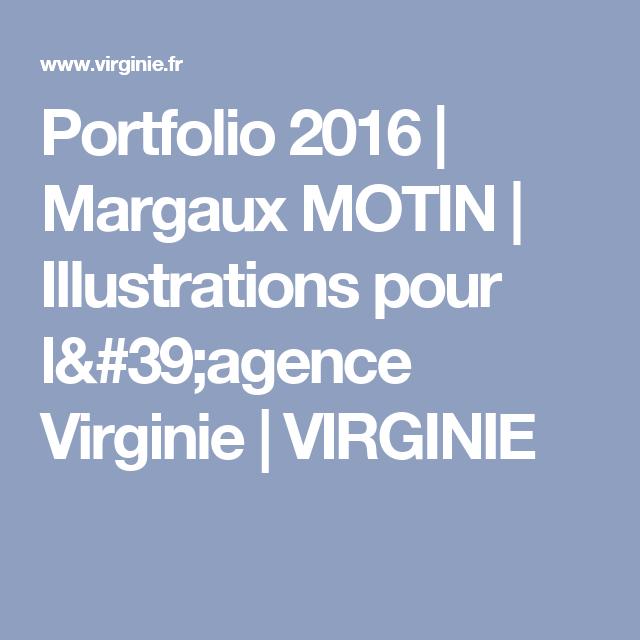 Portfolio 2016 | Margaux MOTIN | Illustrations pour l'agence Virginie | VIRGINIE