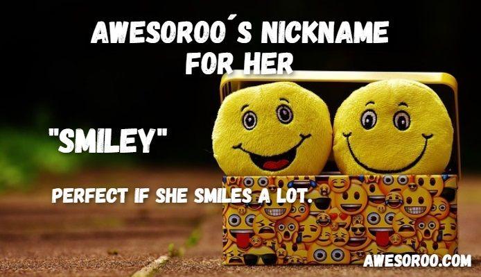 Smiley Nickname For A Girl Cute Nicknames For Girls Cute