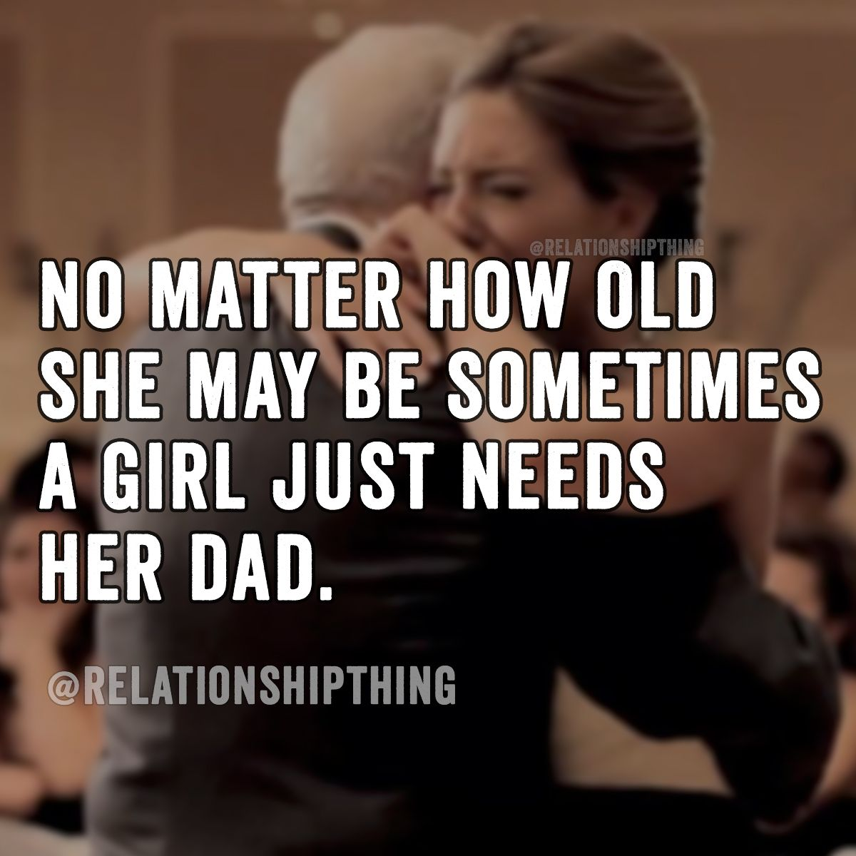 No Matter How Old She May Be Sometimes A Girl Just Needs