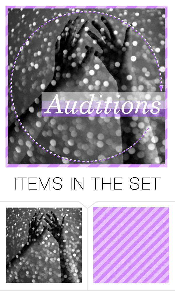 """""""Auditions"""" by perfect-perceptions-xo ❤ liked on Polyvore featuring art, perfectperceptionsxo and ppxoauditions"""