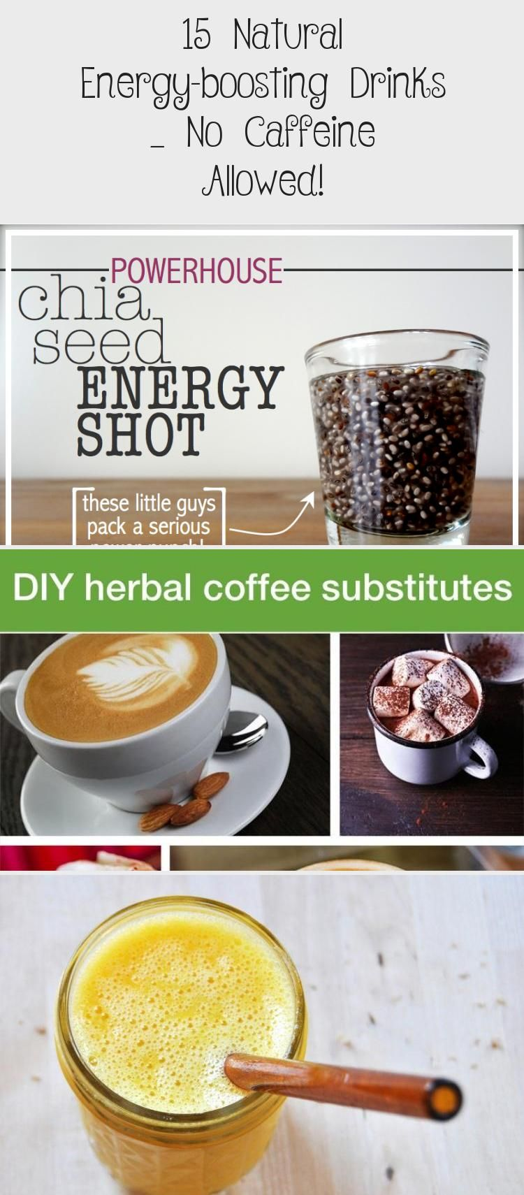 12 Natural Energy Boosting Drinks No Caffeine Allowed What If We Give Up The Fleeting Artif In 2020 Natural Energy Healthy Alcoholic Drinks Caffeine Free Drinks