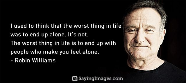 15 Most Memorable Inspiring Robin Williams Quotes Sayingimages Com Robin Williams Quotes Inspirational Quotes Pictures Beautiful Quotes