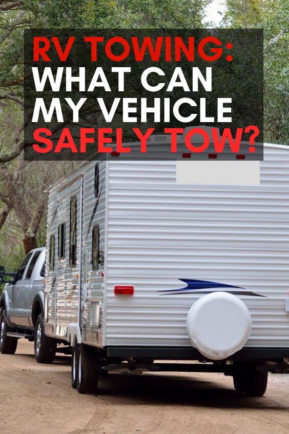 Photo of RV Towing: What Can My Vehicle Safely Tow?