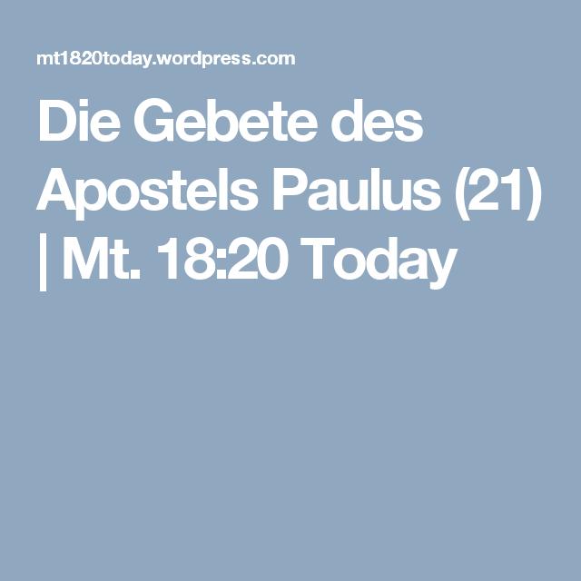 Die Gebete des Apostels Paulus (21) | Mt. 18:20 Today