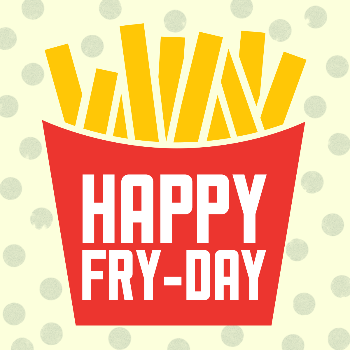 July 11th Is National French Fries Day Hope You Have A Great Fry
