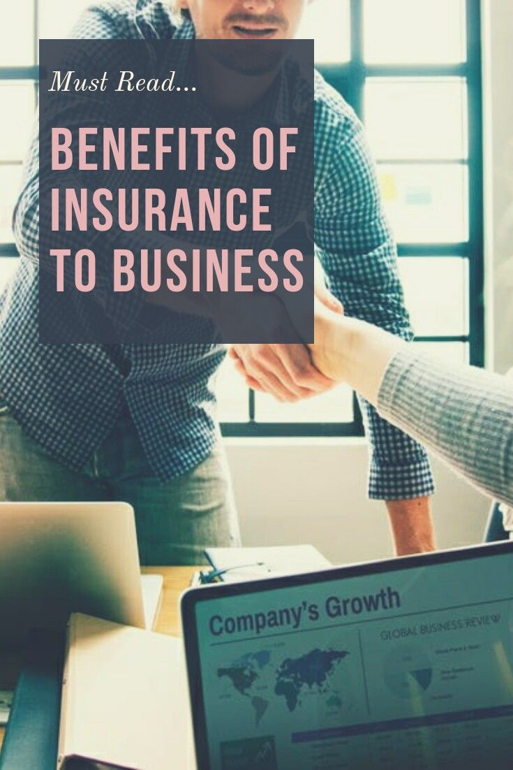Benefits Of Insurance To Business Life Insurance Facts Business