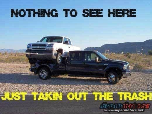 Taking Out The Trash Ford Jokes Ford Truck Quotes Chevy Jokes