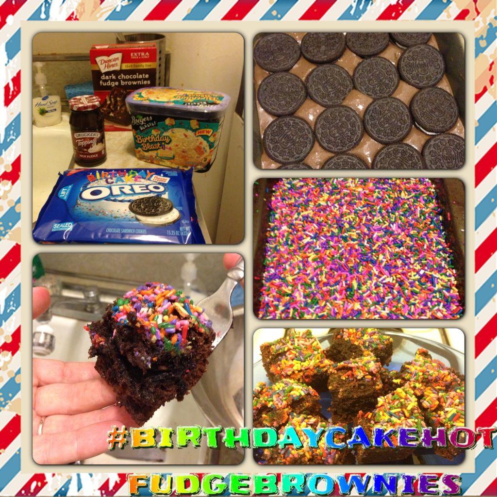 Birthday cake hot fudge brownies IdeasRecipes I got from
