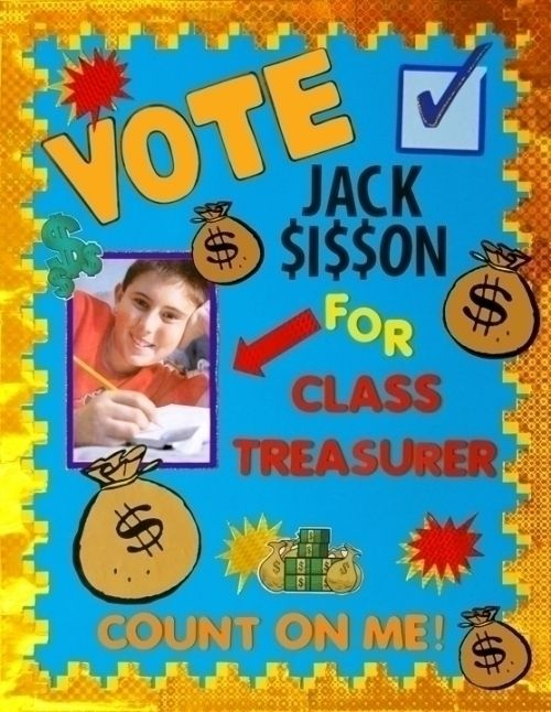 Classroom Election Ideas ~ Make a school election poster class treasurer voting