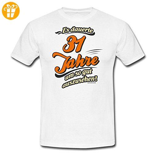 Geburtstag 31 Jahre Rahmenlos Gut Aussehen Spruch Manner T Shirt