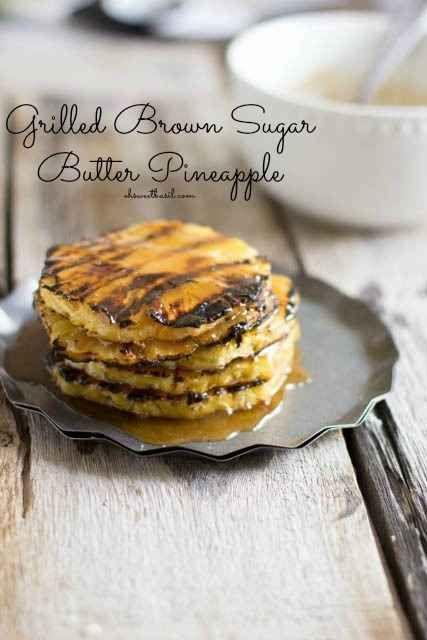 Abacaxi grelhado com açúcar mascavo e manteiga | 24 maneiras deliciosamente saudáveis de satisfazer seu desejo de doces