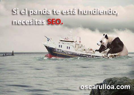 Si el panda te está hundiendo, debes pelear. El SEO es tu mejor arma.  http://oscarulloa.com