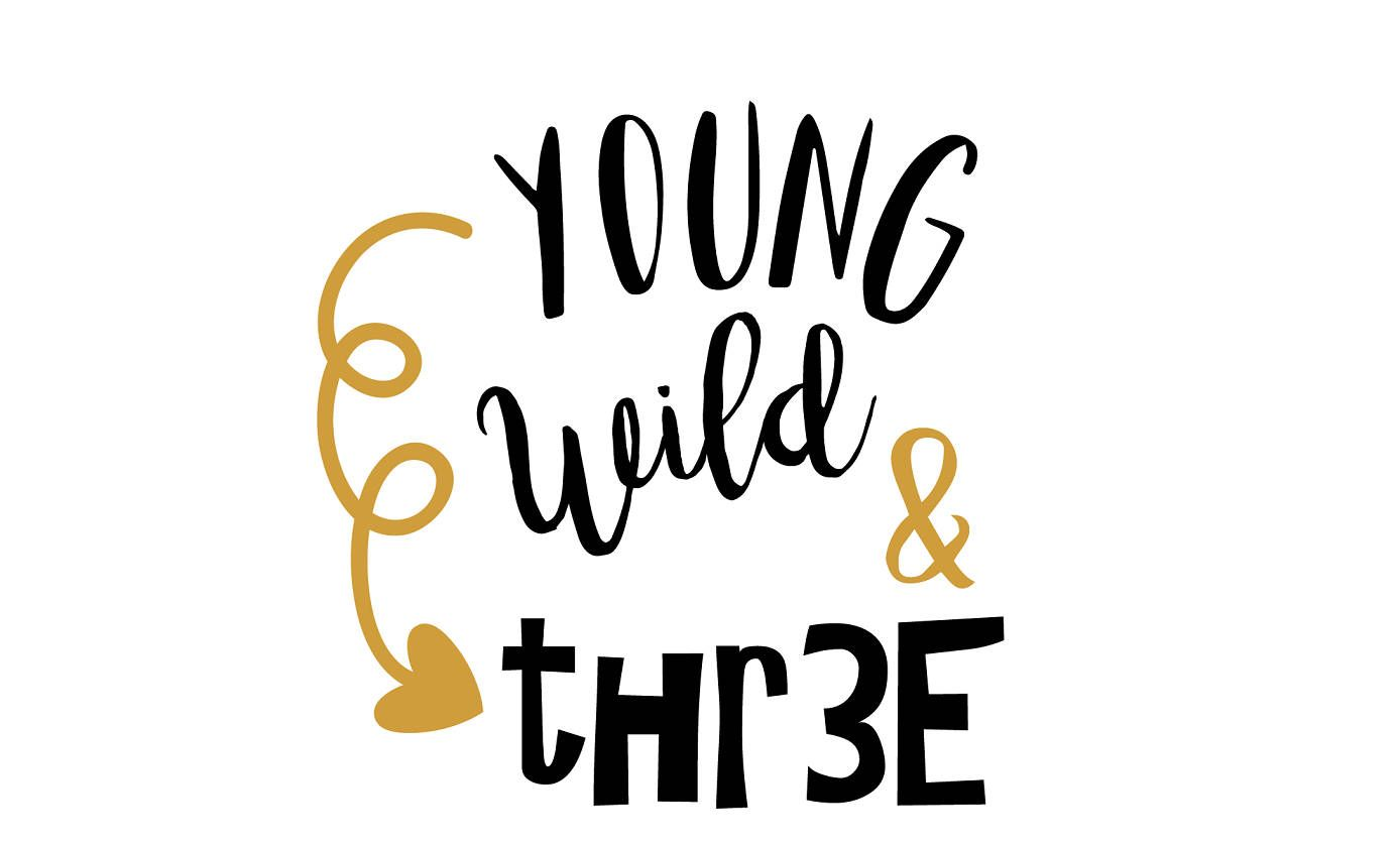 Young Wild Three Svg File Baby Svg Svg Saying Three Svg Etsy Baby Svg Cricut Svg