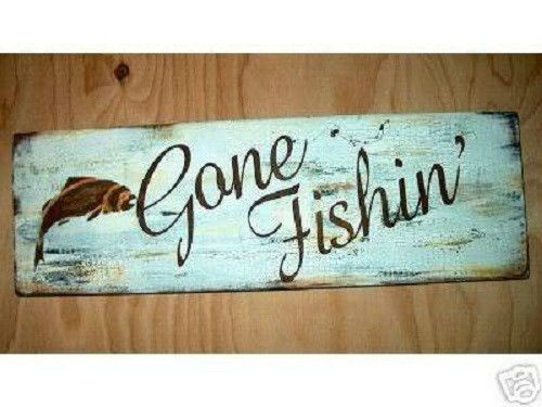 Gone Fishing Signs Decor Primitive Sign Gone Fishin' Fishing Sign Cabin Lodge Fathers Day