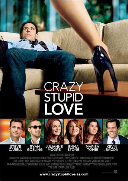 Crazy Stupid Love Cartel Mejores Peliculas De Amor Peliculas Comedia Romantica Y Peliculas De Amor