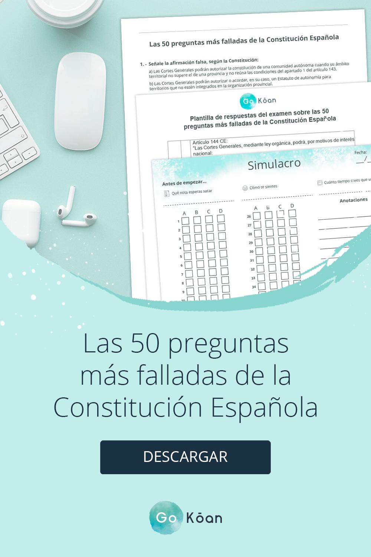 Las 50 Preguntas Más Falladas De La Constitución Española Constitucion Oposicion Estudiar Oposiciones