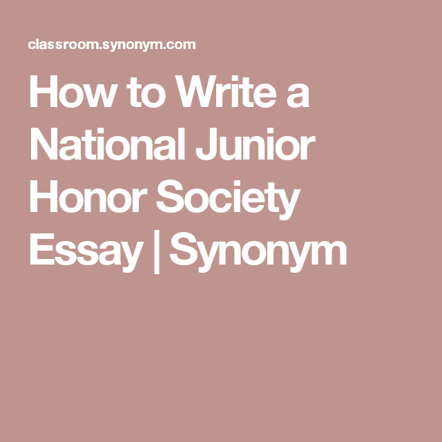 how to write a national junior honor society essay