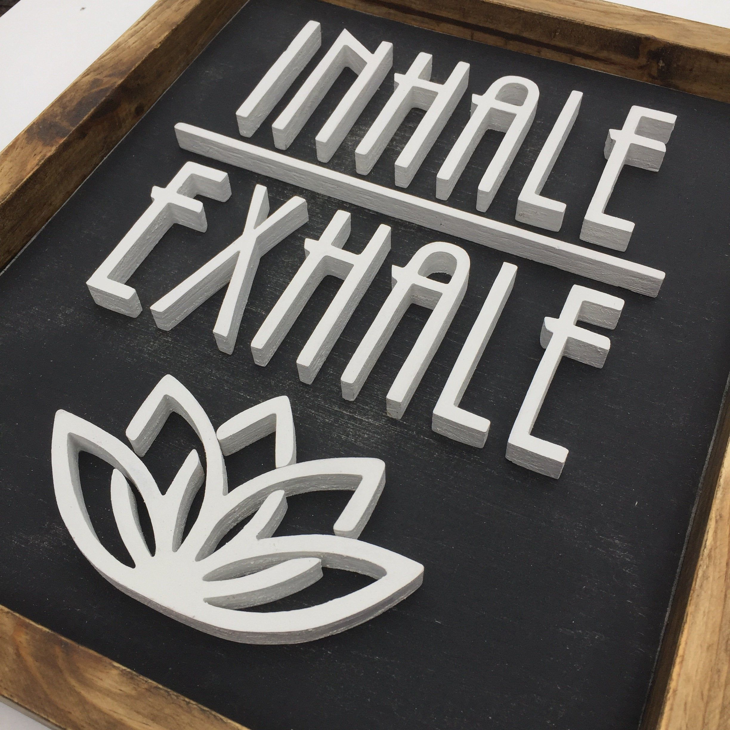 Inhale Exhale Wood Sign | Office Decor | Sayings Wall Art | Yoga Wall Sign