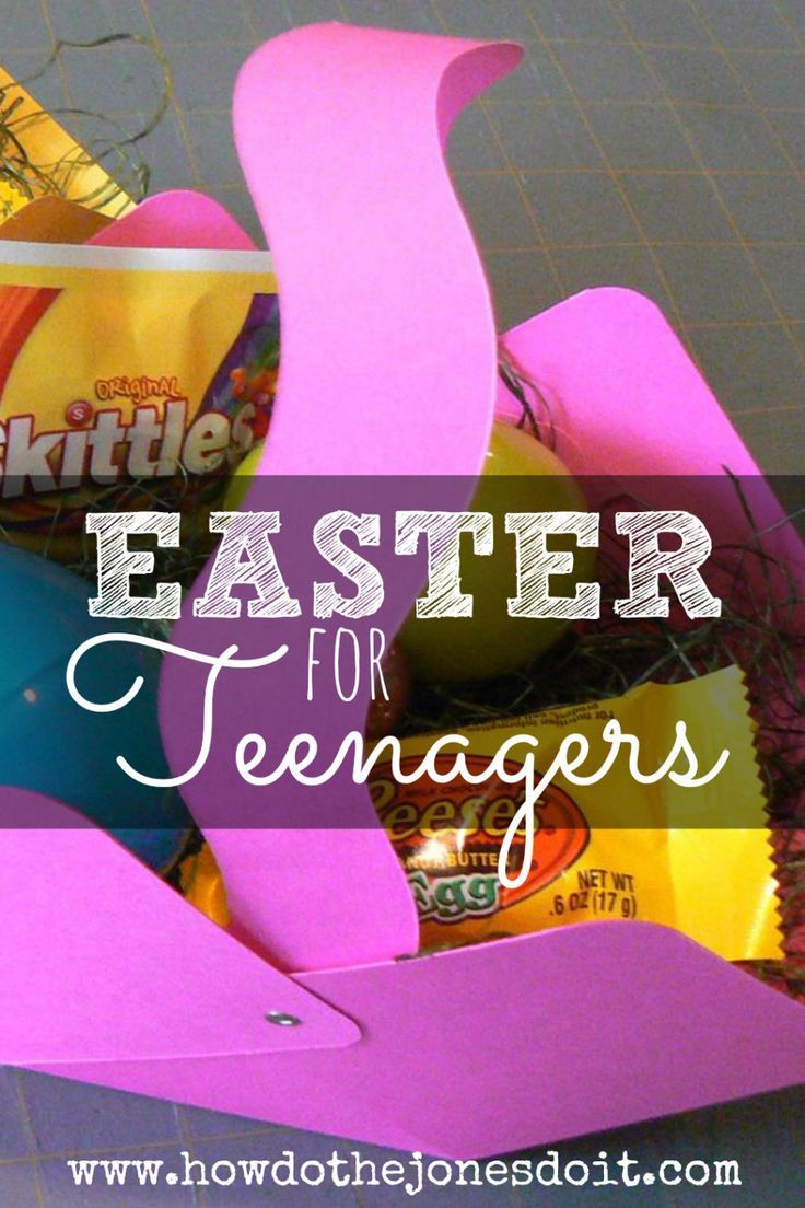 Easter for teenagers easter baskets and easter easter for teenagers negle Gallery