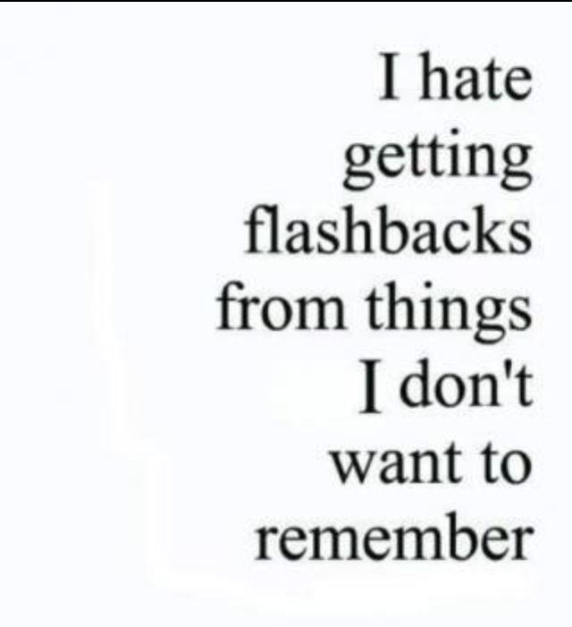 Remember Memories Quotes: I Hate Remembering Bad Memories!
