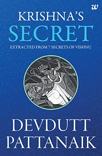 Krishnas secret by devdutt pattanaik pdf ebook free download reminds krishnas secret by devdutt pattanaik pdf ebook free download reminds is that krishna is an unusual godmost unconventional whether as an endearing cowherd fandeluxe Gallery