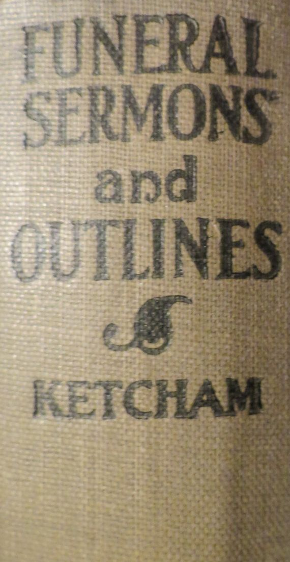 Antique Funeral Sermons and Outlines 1899 by