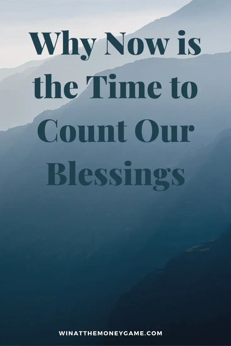 Why it is important to count our blessings and focus on positive thoughts during this time of great uncertainty. #blessings #mindset #healthymind #mentalhealth #powerofpositivethinking