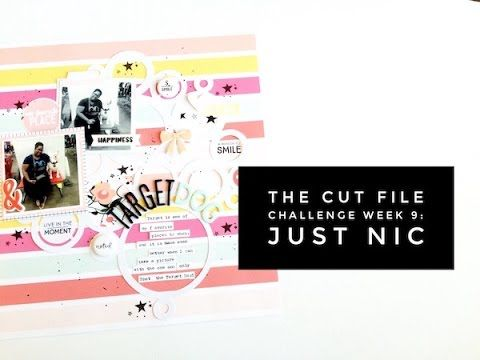 The Cut File Challenge Week 9 - Just Nick