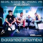 Lost Tios & Miki M feat. Neon - Bailando Zhumba